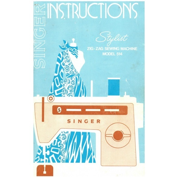 Instruction Manual, Singer 514 Stylist