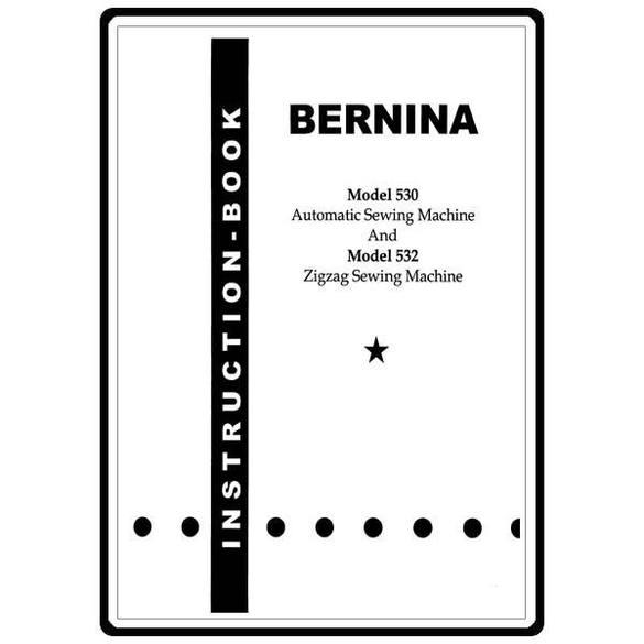Instruction Manual, Bernina 530