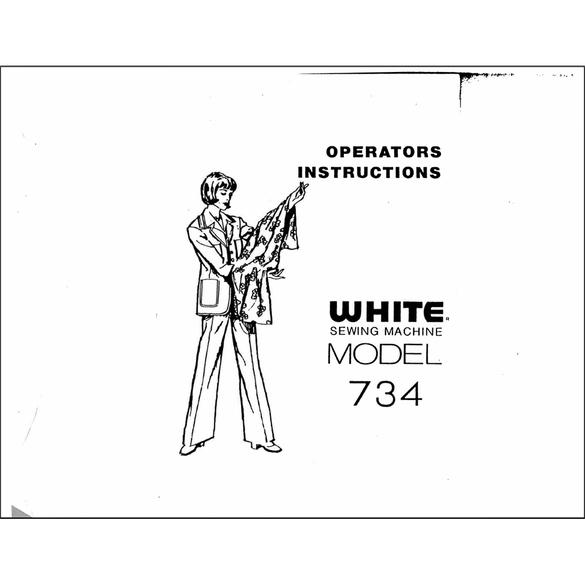 Instruction Manual, White 734 Sewing Machine
