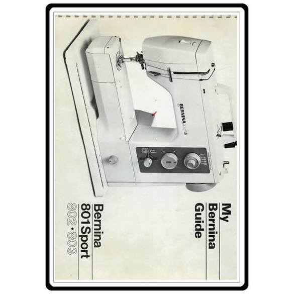 Instruction Manual, Bernina 803 Sport