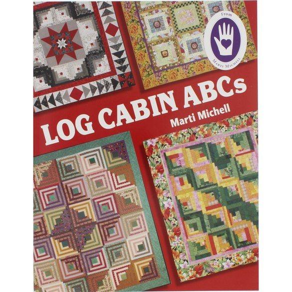Log Cabin ABCs Quilt Book - Marti Michell