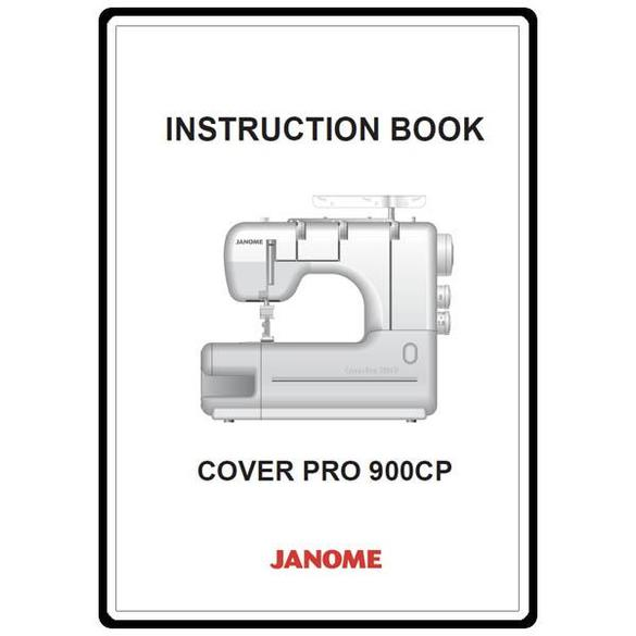 Instruction Manual, Janome CoverPro 900CP