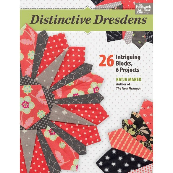 Distinctive Dresdens Quilt Book