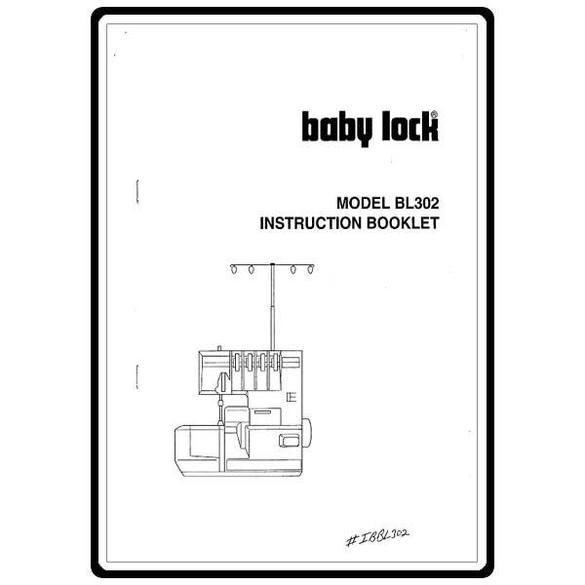 Instruction Manual, Babylock BL302