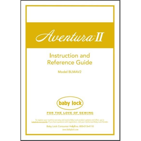 Instruction Manual, Babylock BLMAV2 Aventura II