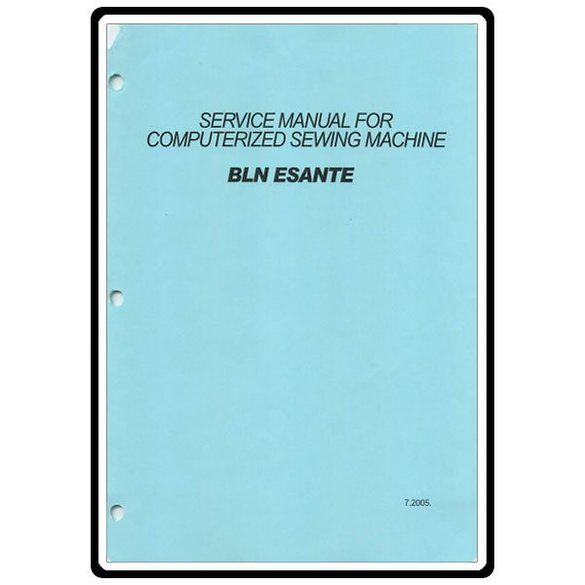 Service Manual, Babylock BLN Esante