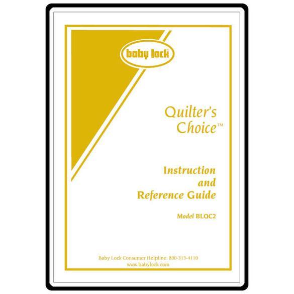 Instruction Manual, Babylock Quilter's Choice BLQC2