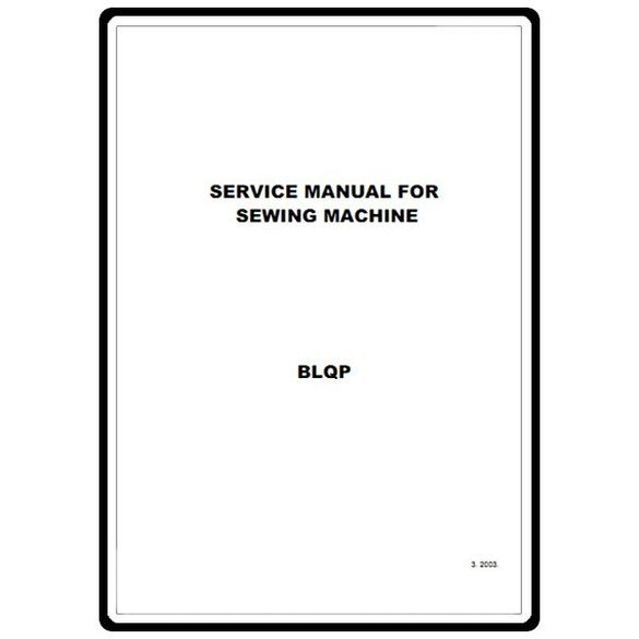 Service Manual, Babylock BLQP Quilter's Choice Pro.