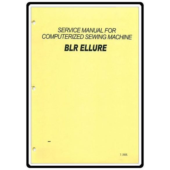 Service Manual, Babylock BLR Ellure