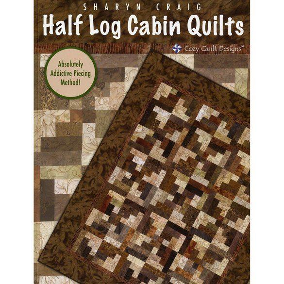 Half Log Cabin Quilts, Sharyn Craig
