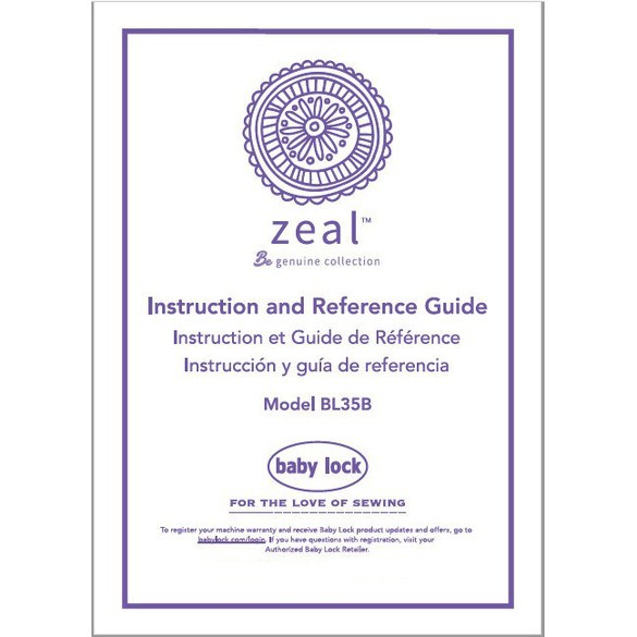 Instruction Manual, Baby Lock BL35B Zeal