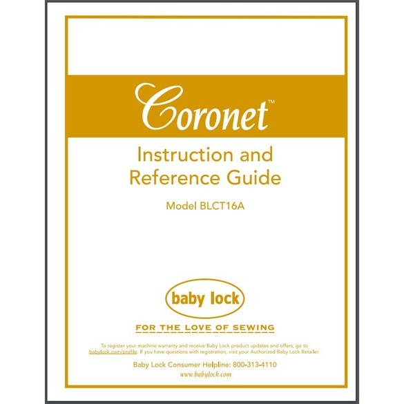 "Instruction Manual, Babylock BLCT16 Coronet 16"""