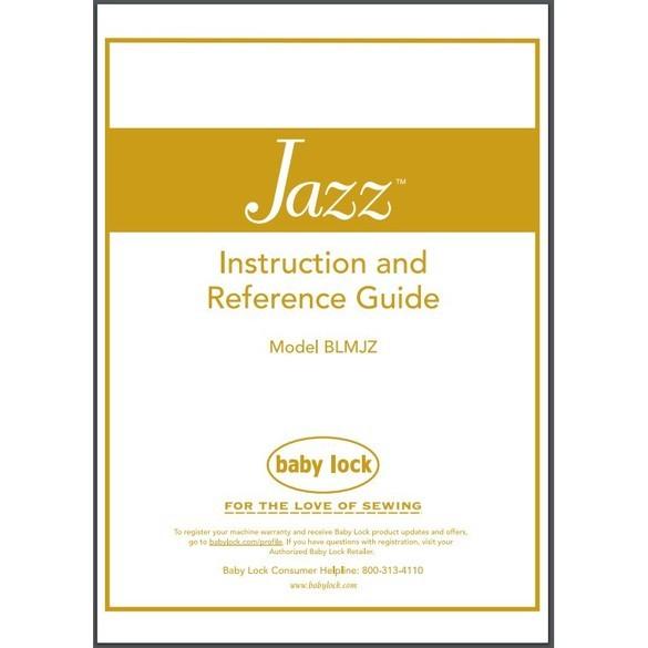 Instruction Manual, Babylock BLMJZ Jazz