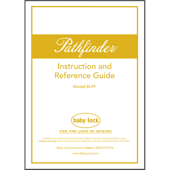 Instruction Manual, Babylock BLPF Pathfinder