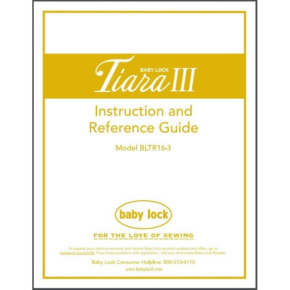 Instruction Manual, Babylock BLTR16-3 Tiara III