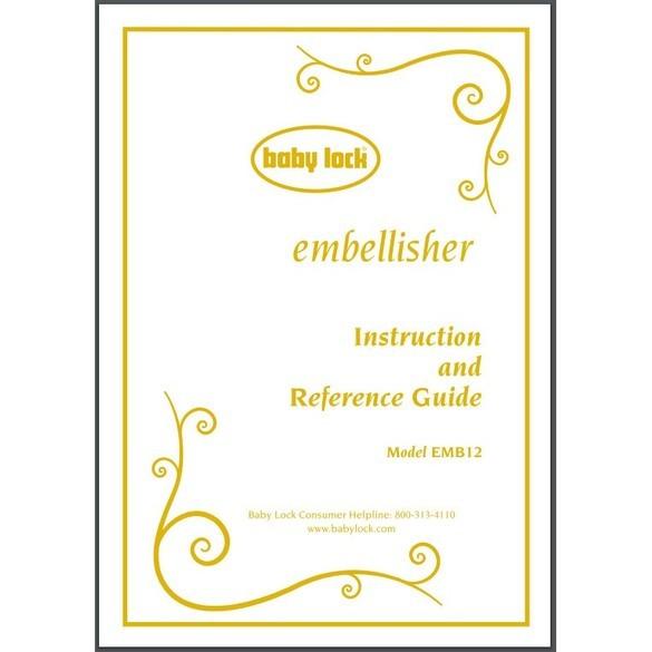 Instruction Manual, Babylock EMB12-2 Embellisher