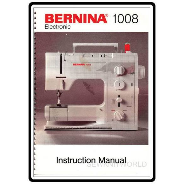 Instruction Manual, Bernina 1008
