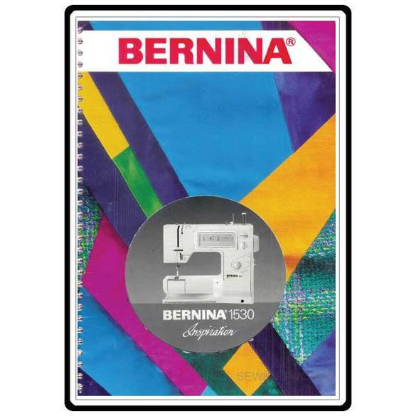 Instruction Manual, Bernina 1530 Inspiration