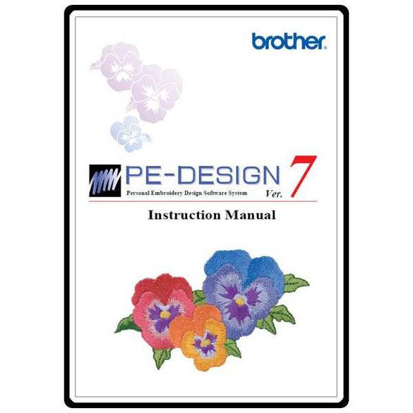 Instruction Manual, Brother PEDESIGN 7.0