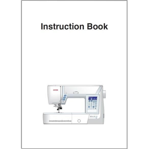 Instruction Manual, Janome Skyline S3