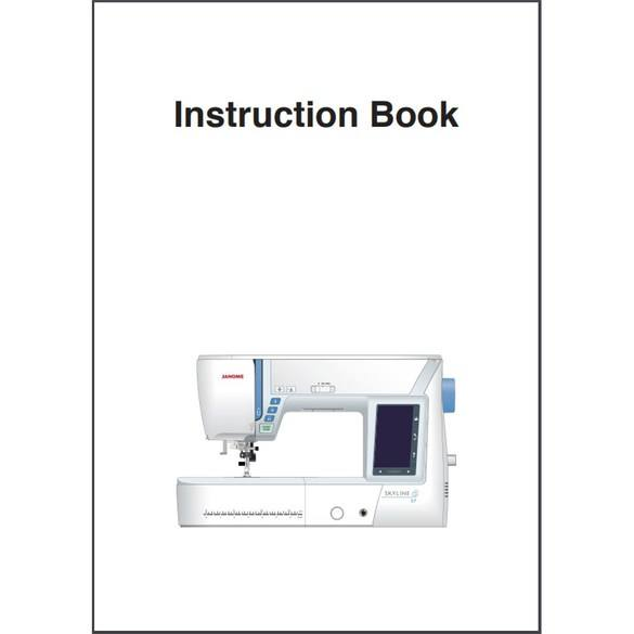 Instruction Manual, Janome Skyline S7