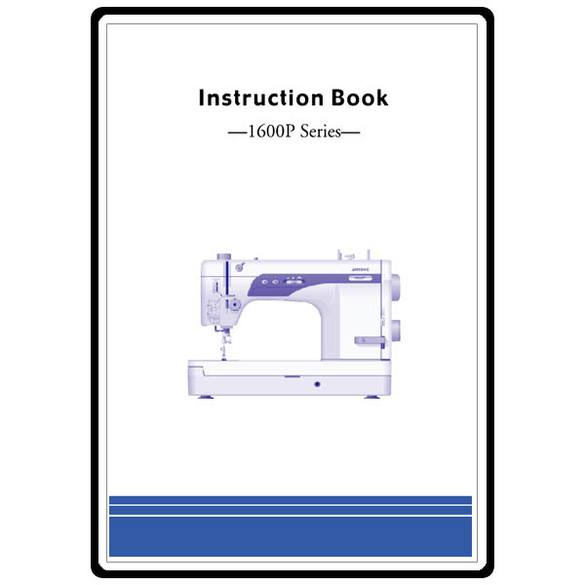 Instruction Manual, Janome (Newhome) 1600P