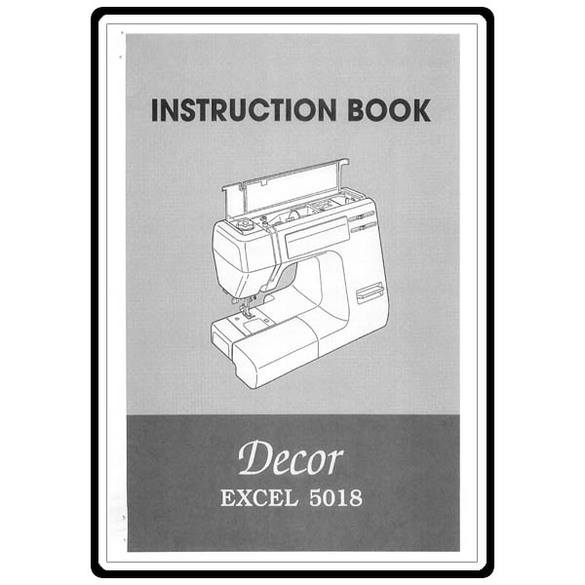 Instruction Manual, Janome Decor Excel 5018