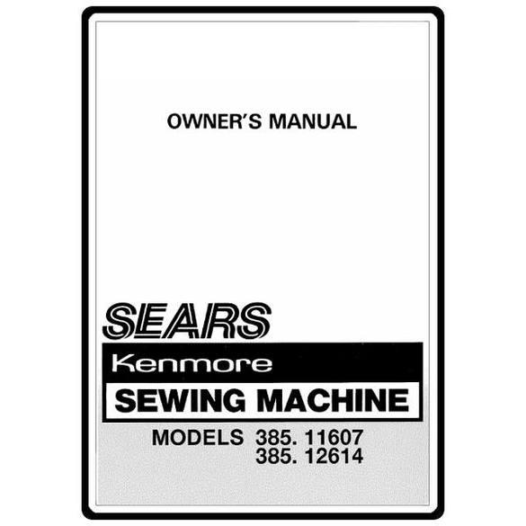 Instruction Manual, Kenmore 385.11607 Models