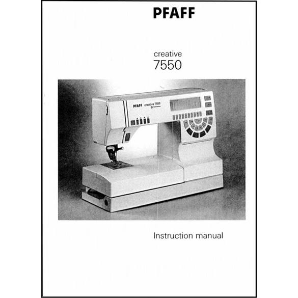 Pfaff creative 7550   owner's manual.