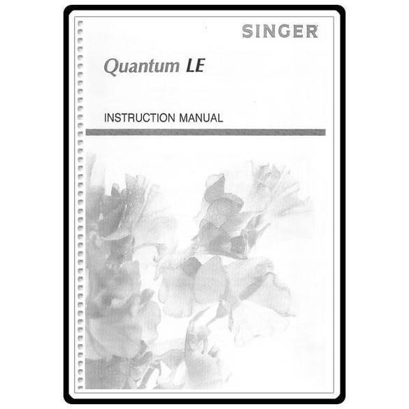 Instruction Manual, Singer QUANTUM LE