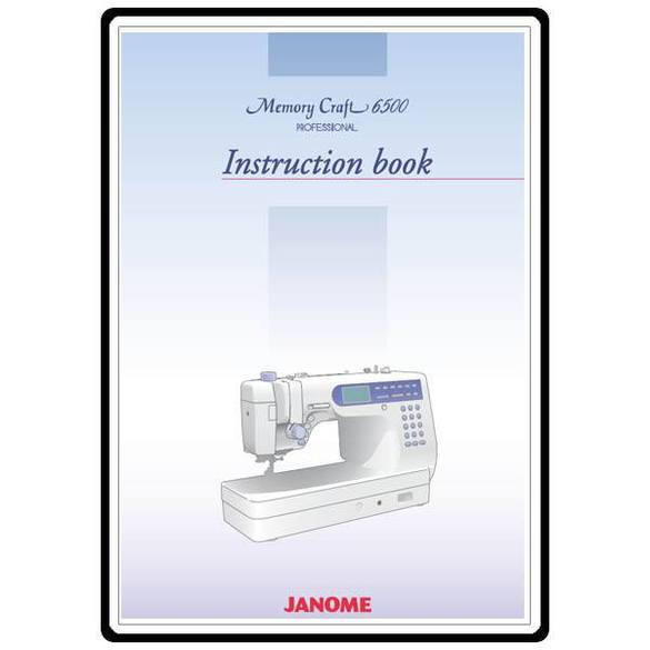 Instruction Manual, Janome and Newhome MC6500P