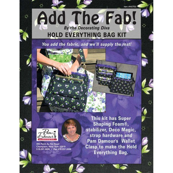 Add the Fab! Hold Everything Bag Kit