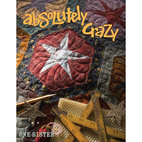 One S1ster Designs, Absolutely Crazy Quilt Book