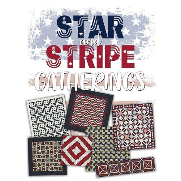 Star and Stripe Gatherings Quilt Book
