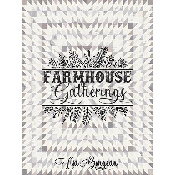 Farmhouse Gatherings Quilt Book