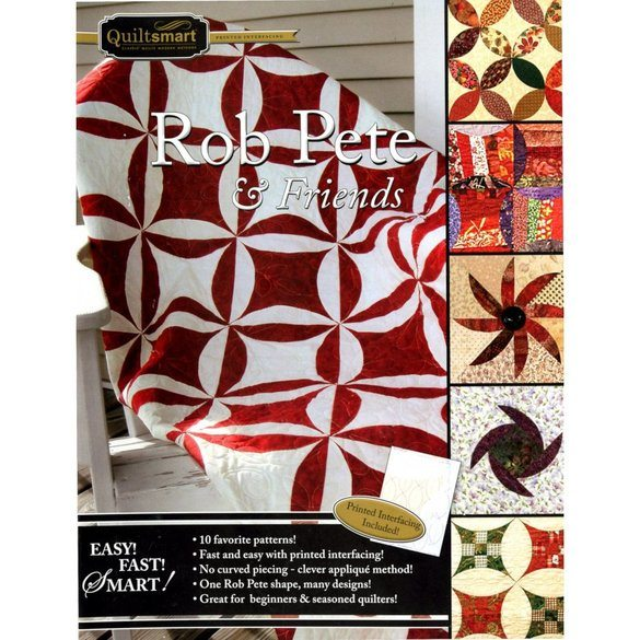 Quiltsmart Rob Pete and Friends Quilt Book