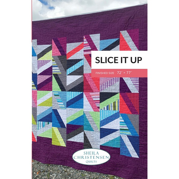 Slice it Up Quilt Pattern