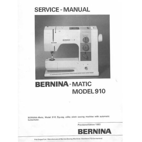 Service Manual, Bernina (Bernette) 910
