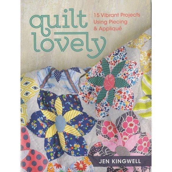 Quilt Lovely Book - Jen Kingwell
