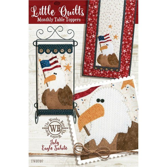 Monthly Table Topper and Wall Hanging Pattern, July Eagle Salute
