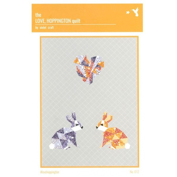 Love, Hoppington Abstractions Quilt Pattern