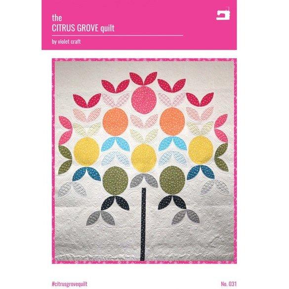 The Citrus Grove Quilt Pattern