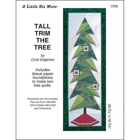 A Little Bit More - Tall Trim the Tree Pattern