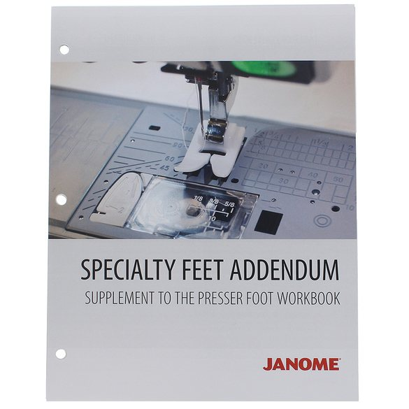 Janome Specialty Presser Feet Workbook