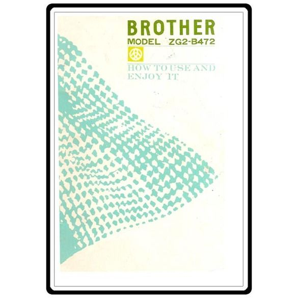 Instruction Manual, Brother ZG2-B472