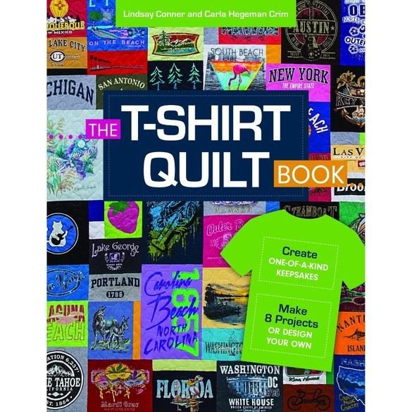 The T-Shirt Quilt Book, C&T Publishing