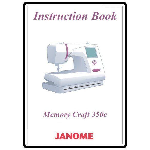 Instruction Manual, Janome MC350E