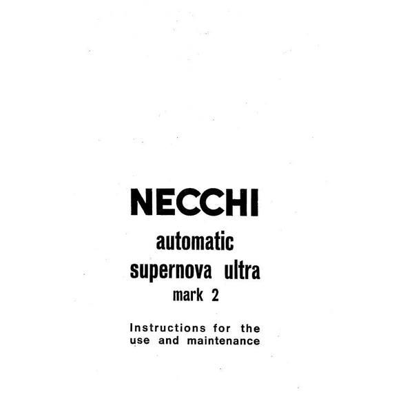Instruction Manual, Necchi Supernova Ultra Mark 2