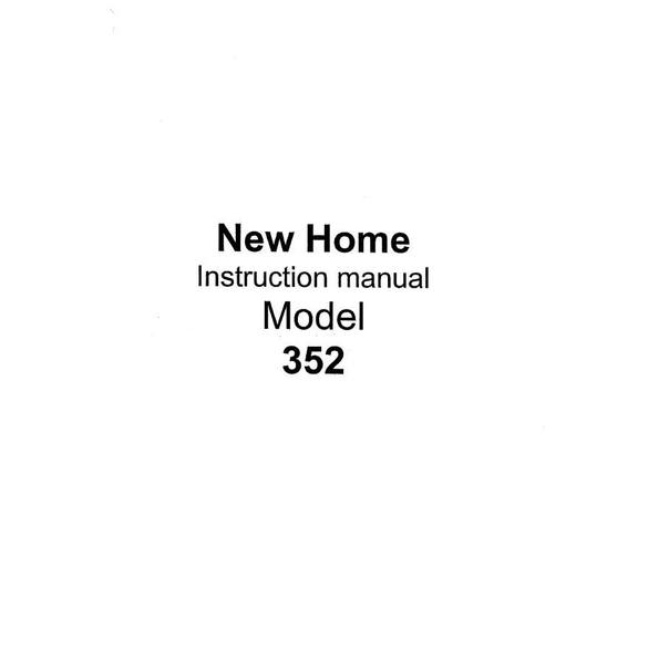 Instruction Manual, Janome (Newhome) 352