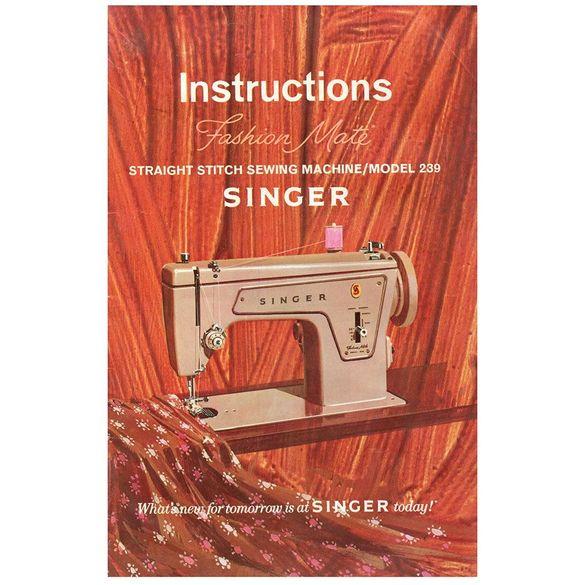 Instruction Manual, Singer 239